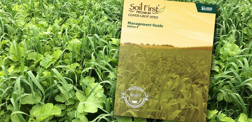 Download The Soil First® Cover Crop Guide