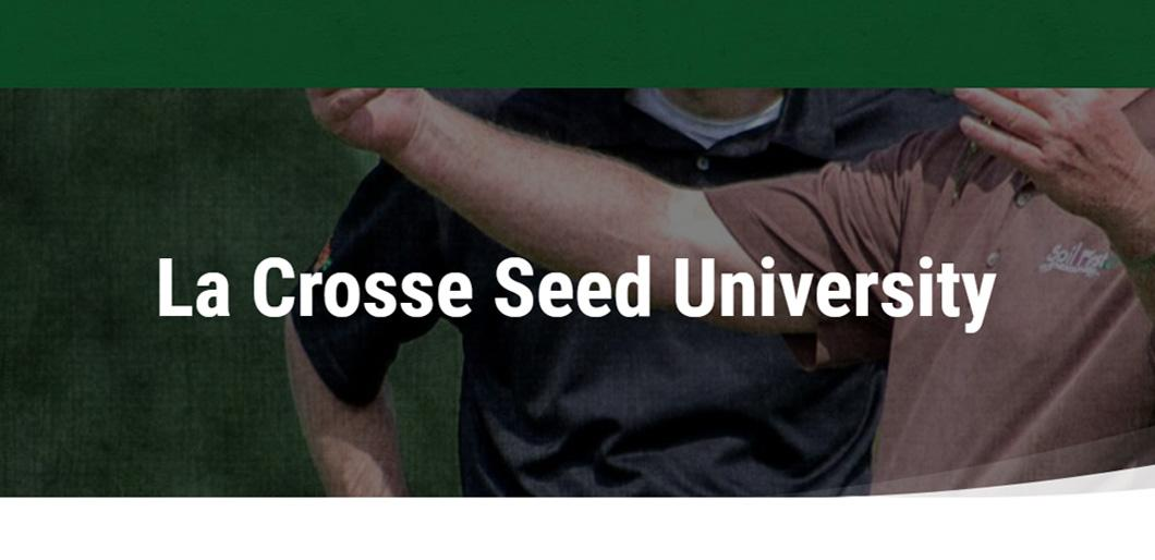 Resources at La Crosse Seed University